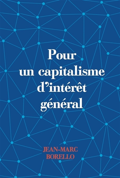 POUR UN CAPITALISME D INTERET GENERAL